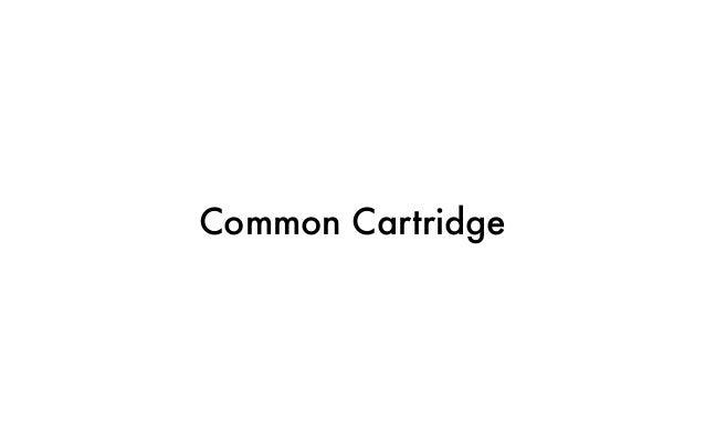 Common Cartridge