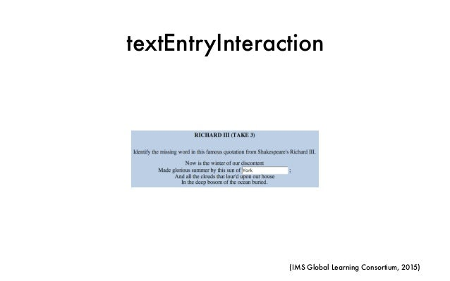 textEntryInteraction (IMS Global Learning Consortium, 2015)