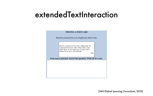 extendedTextInteraction (IMS Global Learning Consortium, 2015)