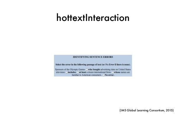 hottextInteraction (IMS Global Learning Consortium, 2015)