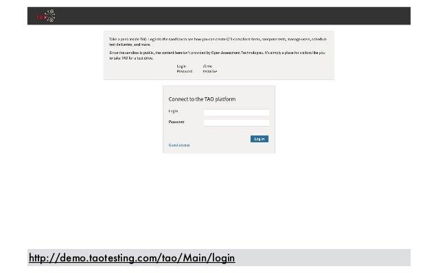 http://demo.taotesting.com/tao/Main/login