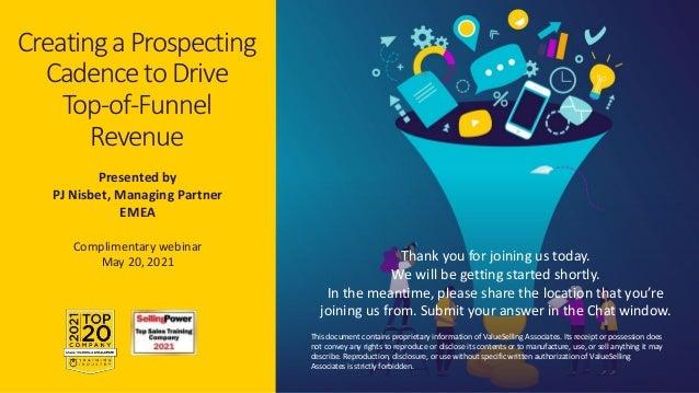 © 2021 ValueSelling Associates, Inc. | Creator of the ValueSelling Framework® Presented by PJ Nisbet, Managing Partner EME...