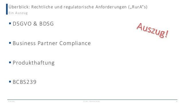 """Überblick: Rechtliche und regulatorische Anforderungen (""""RurA""""s) 17.06.2021 © 2021 - IBsolution GmbH 14 Ein Auszug  DSGVO..."""