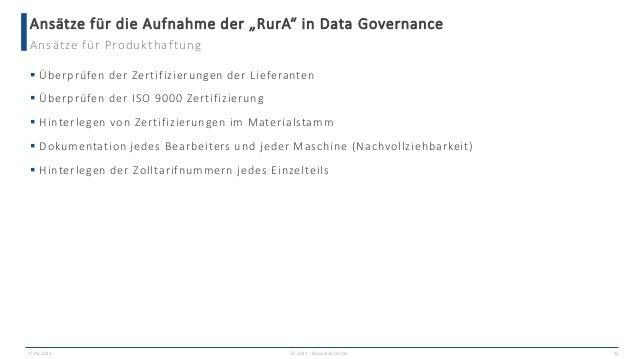 """Ansätze für die Aufnahme der """"RurA"""" in Data Governance 17.06.2021 © 2021 - IBsolution GmbH 32 Ansätze für Produkthaftung ..."""