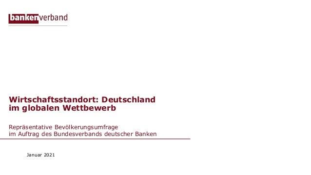 Wirtschaftsstandort: Deutschland im globalen Wettbewerb Repräsentative Bevölkerungsumfrage im Auftrag des Bundesverbands d...