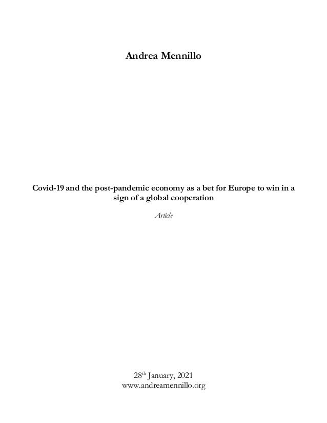 Andrea Mennillo Covid-19 and the post-pandemic economy as a bet for Europe to win in a sign of a global cooperation Articl...