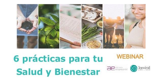 6 prácticas para tu Salud y Bienestar WEBINAR