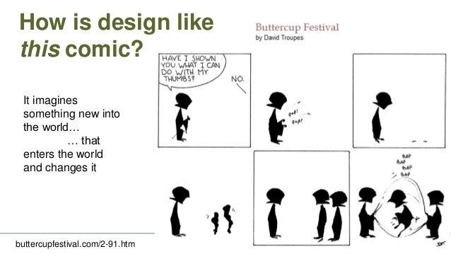 How is design like a comic? VISUAL DESIGN • world creation