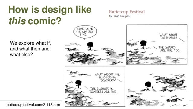 How is design like a comic? VISUAL DESIGN • world creation • dismissed X