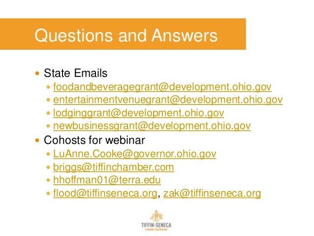 Questions and Answers  State Emails  foodandbeveragegrant@development.ohio.gov  entertainmentvenuegrant@development.ohi...