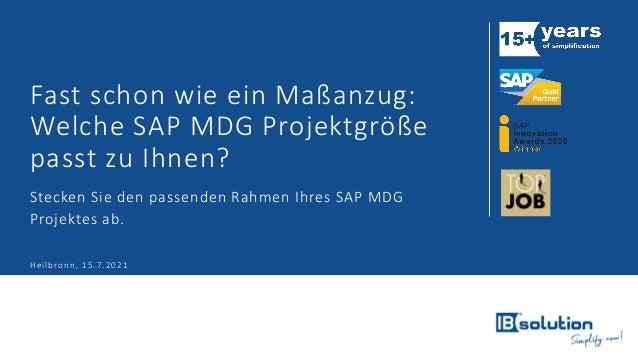 Fast schon wie ein Maßanzug: Welche SAP MDG Projektgröße passt zu Ihnen? Stecken Sie den passenden Rahmen Ihres SAP MDG Pr...
