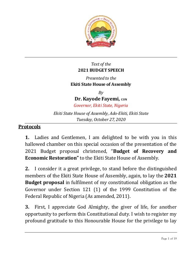 Page 1 of 19 Text of the 2021 BUDGET SPEECH Presented to the Ekiti State House of Assembly By Dr. Kayode Fayemi, CON Gover...