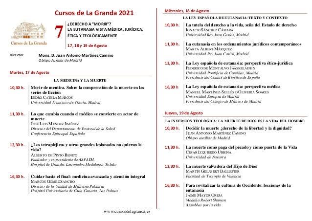 """Cursos de La Granda 2021 7 ¿DERECHO A """"MORIR""""? LA EUTANASIA VISTA MÉDICA, JURÍDICA, ÉTICA Y TEOLÓGICAMENTE 17, 18 y 19 de ..."""