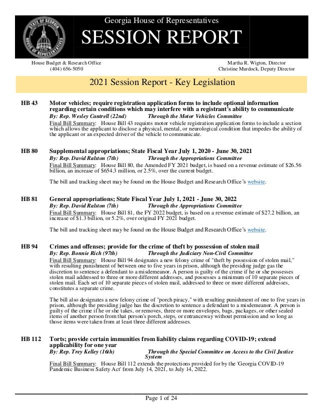 Page 1 of 24 Georgia House of Representatives SESSION REPORT House Budget & Research Office (404) 656-5050 Martha R. Wigto...
