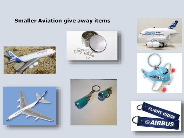 Smaller Aviation give away items