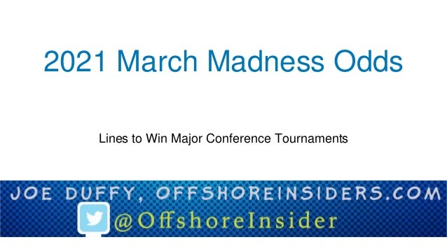 2021 March Madness Odds Lines to Win Major Conference Tournaments