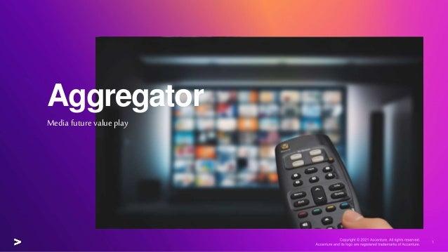Aggregator Media future value play