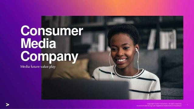 Consumer Media Company Media future value play