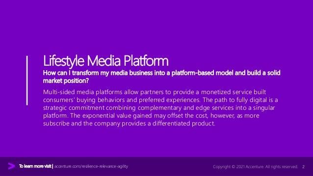 Accenture Media & Entertainment Industry 2021 - The Lifestyle Media Platform Value Play  Slide 2