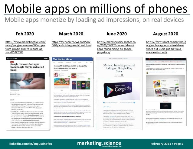 February 2021 / Page 5 marketing.science consulting group, inc. linkedin.com/in/augustinefou Mobile apps on millions of ph...
