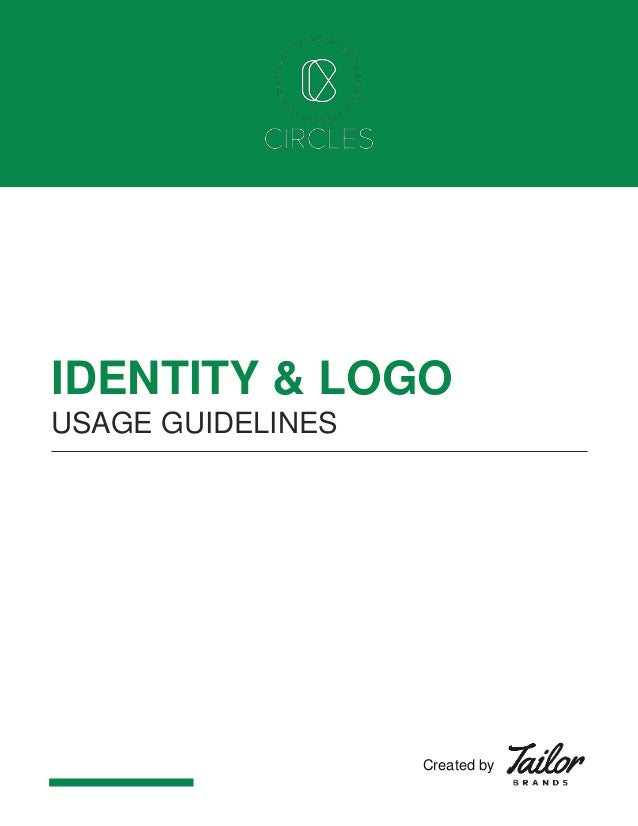 IDENTITY & LOGO USAGE GUIDELINES Created by