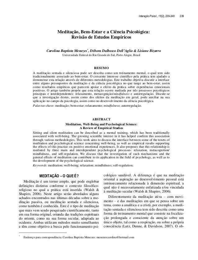 Interação Psicol., 15(2), 239-248 239 Meditação, Bem-Estar e a Ciência Psicológica: Revisão de Estudos Empíricos Carolina ...