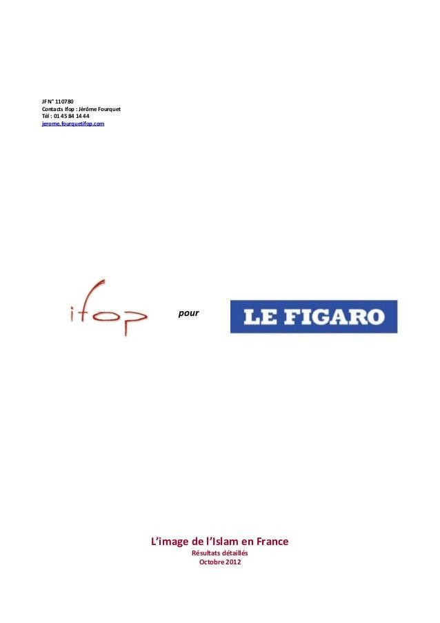JF N° 110780Contacts Ifop : Jérôme FourquetTél : 01 45 84 14 44jerome.fourquetifop.com                                    ...