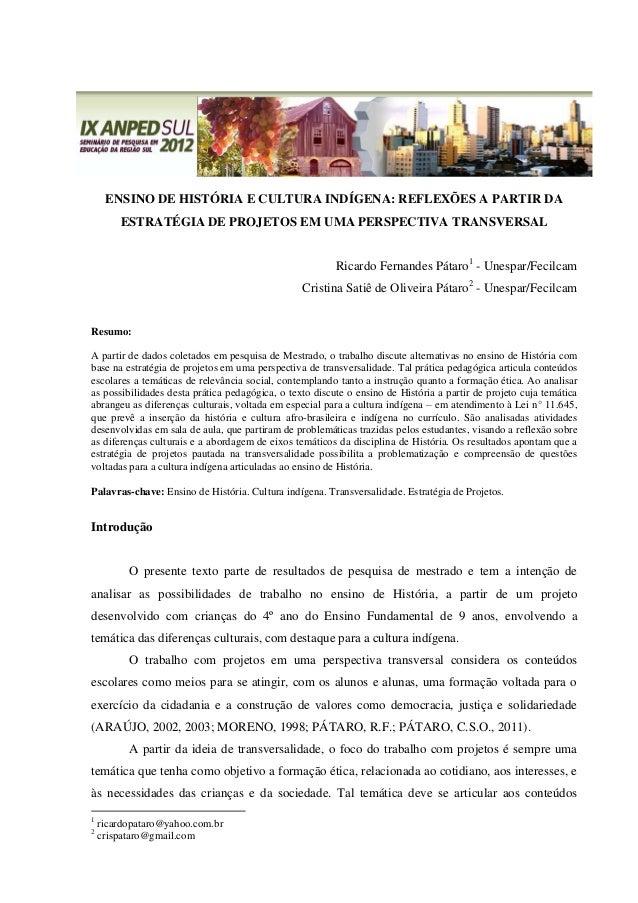 ENSINO DE HISTÓRIA E CULTURA INDÍGENA: REFLEXÕES A PARTIR DA        ESTRATÉGIA DE PROJETOS EM UMA PERSPECTIVA TRANSVERSAL ...