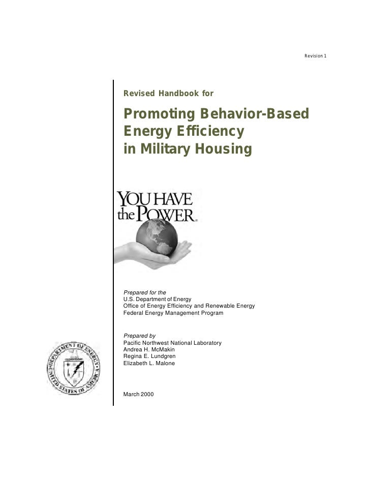Revision 1     Revised Handbook for  Promoting Behavior-Based Energy Efficiency in Military Housing     Prepared for the U...