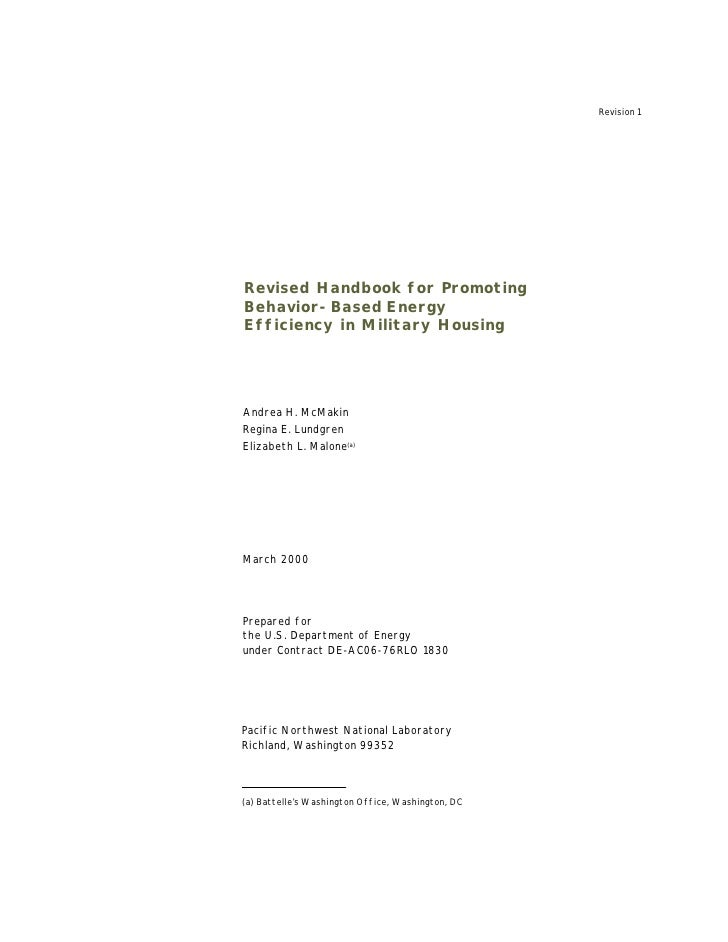 Revision 1     Revised Handbook for Promoting Behavior-Based Energy Efficiency in Military Housing     Andrea H. McMakin R...