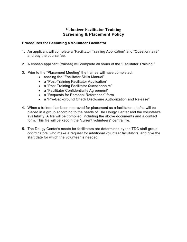 Volunteer Facilitator Training                           Screening & Placement Policy Procedures for Becoming a Volunteer ...
