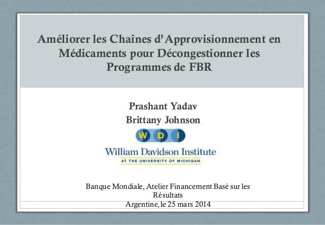 Améliorer les Chaînes d'Approvisionnement en Médicaments pour Décongestionner les Programmes de FBR Prashant Yadav Brittan...