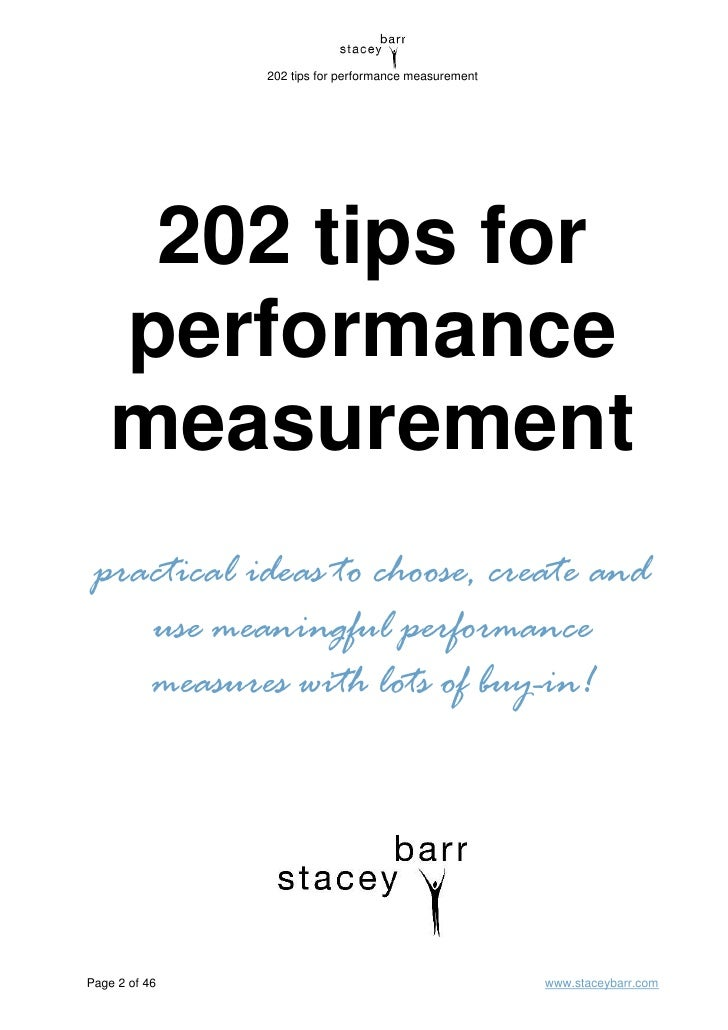 performance measurements Learn about the benefits of performance measurement and setting targets for your business, and how to choose key performance indicators to measure.