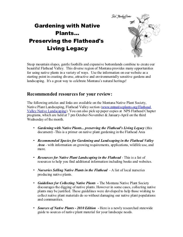 Gardening with Native          Plants... Preserving the Flatheads       Living LegacySteep mountain slopes, gentle foothil...