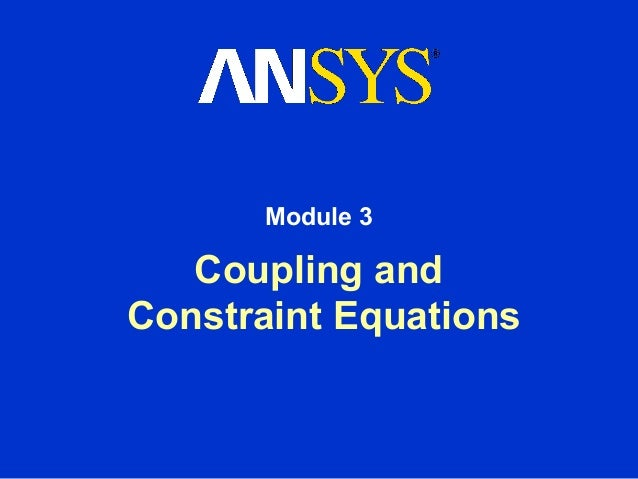 Module 3   Coupling andConstraint Equations