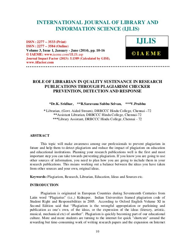 INTERNATIONAL JOURNAL OF LIBRARY AND INFORMATION SCIENCE (IJLIS)  International Journal of Library and Information Science...