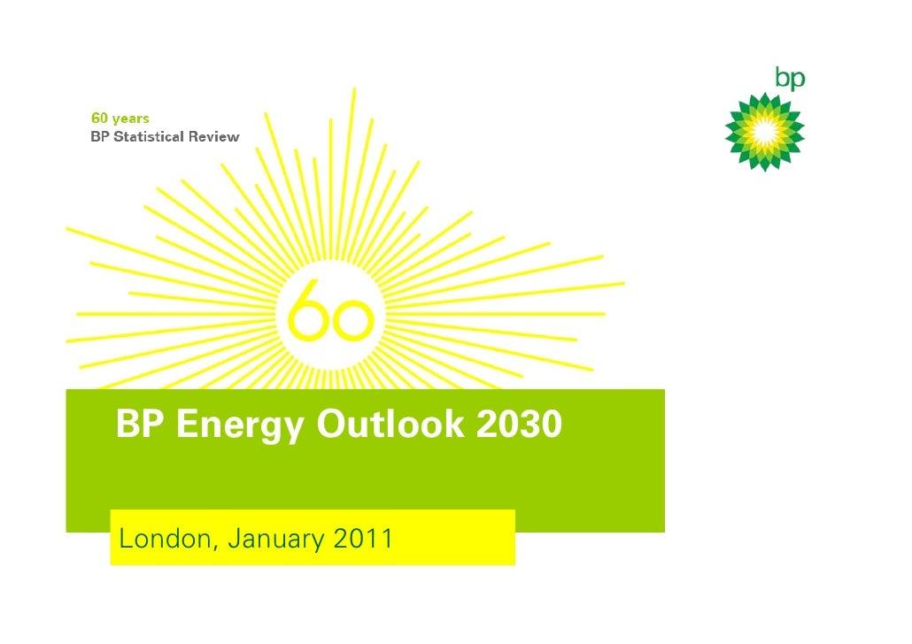 BP Energy Outlook 2030London, January 2011