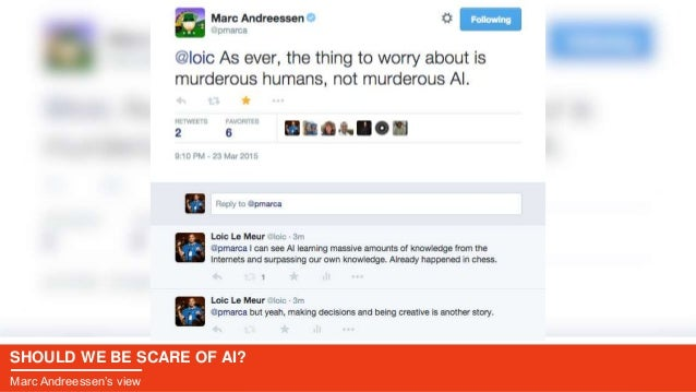 SHOULD WE BE SCARE OF AI? Marc Andreessen's view