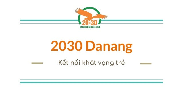 2030 Danang Kết nối khát vọng trẻ