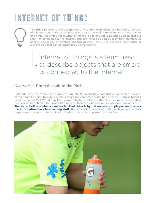 Many marketers have wondered what the place is for brands in the Internet of Things, especially non-manufacturers. For ins...