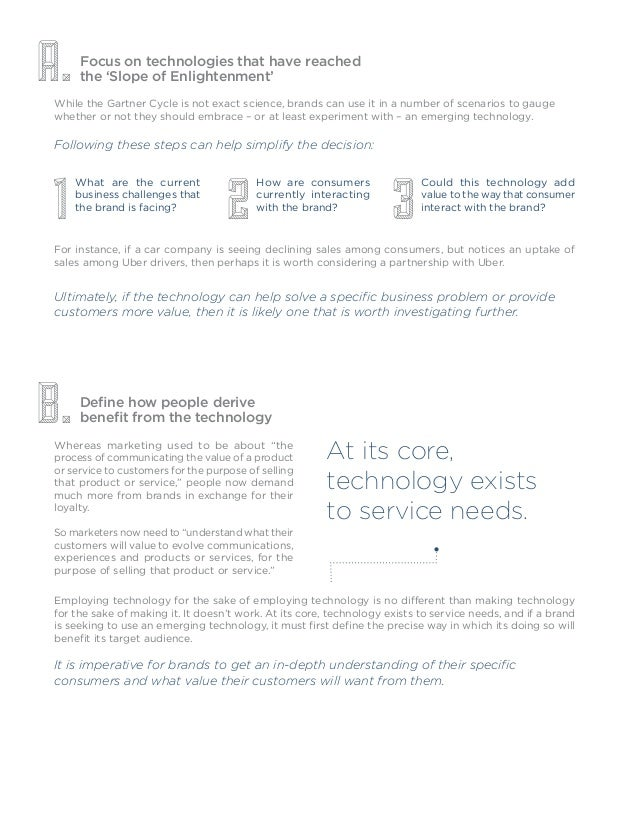 Focus on technologies that have reached the 'Slope of Enlightenment' Define how people derive benefit from the technology ...