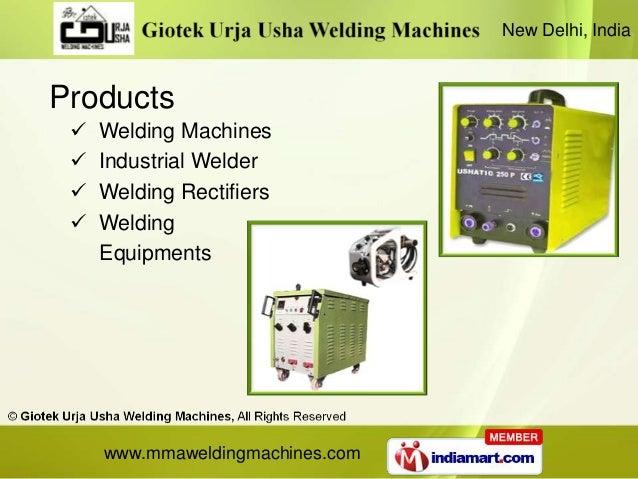 New Delhi, IndiaProducts    Welding Machines    Industrial Welder    Welding Rectifiers    Welding     Equipments     ...