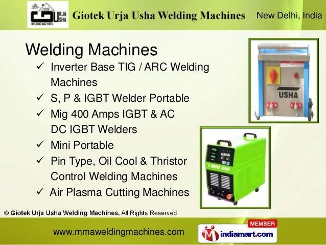 New Delhi, IndiaWelding Machines  Inverter Base TIG / ARC Welding   Machines  S, P & IGBT Welder Portable  Mig 400 Amps...