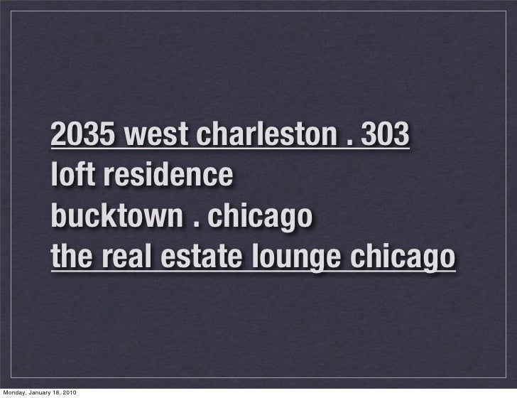 2035 west charleston . 303                loft residence                bucktown . chicago                the real estate ...