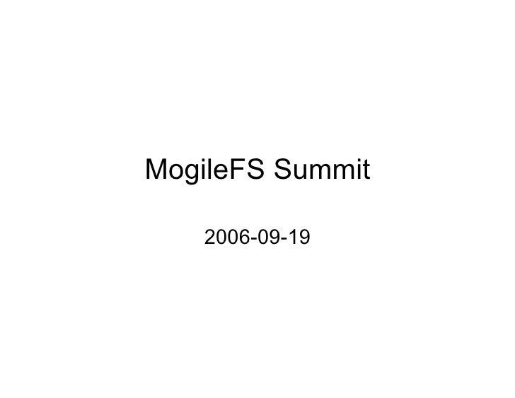 MogileFS Summit     2006-09-19