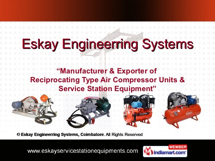"""Eskay Engineerring Systems        """"Manufacturer & Exporter of Reciprocating Type Air Compressor Units &         Service St..."""