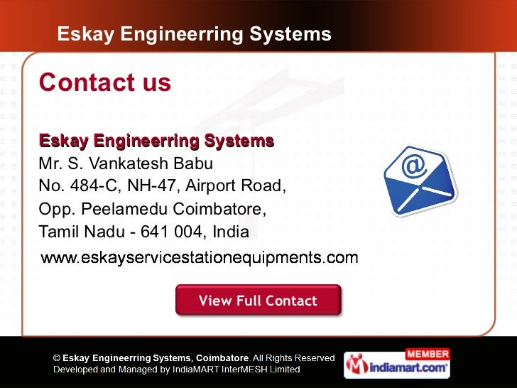 Eskay Engineerring SystemsContact usEskay Engineerring SystemsMr. S. Vankatesh BabuNo. 484-C, NH-47, Airport Road,Opp. Pee...