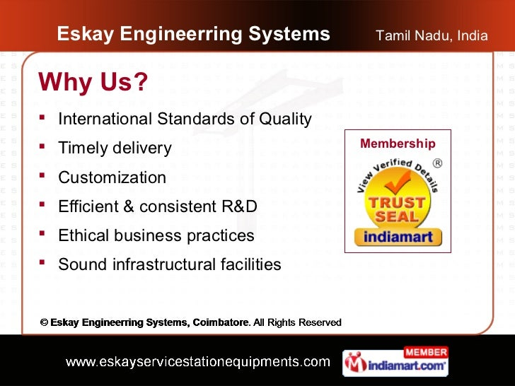 Eskay Engineerring Systems             Tamil Nadu, IndiaWhy Us? International Standards of Quality Timely delivery      ...