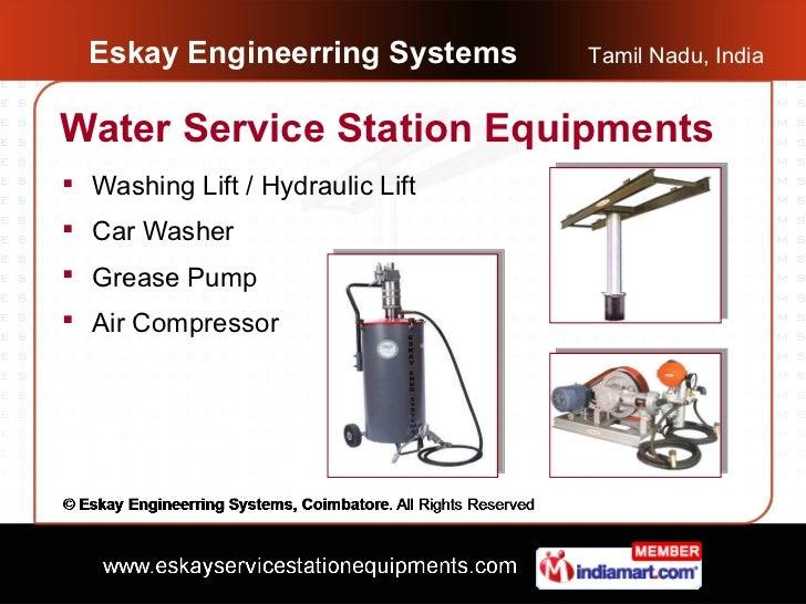 Eskay Engineerring Systems      Tamil Nadu, IndiaWater Service Station Equipments Washing Lift / Hydraulic Lift Car Wash...