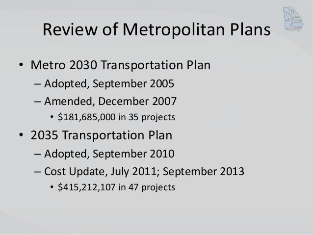 2030 and 2035 Transportation Plans Review Slide 3
